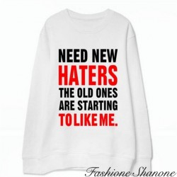 Fashione Shanone - Sweatshirt NEED NEW HATERS