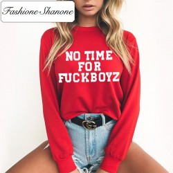 Fashione Shanone - Sweat NO TIME FOR FUCKBOYZ