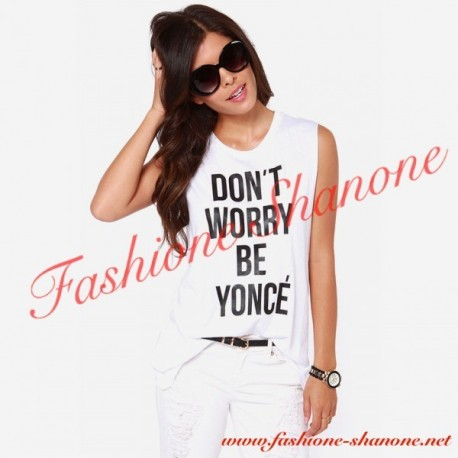 305 - Letter print DONT WORRY BE YONCE t-shirt