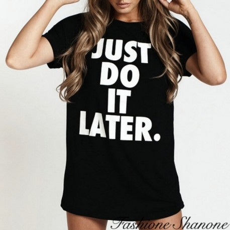 Black JUST DO IT LATER t-shirt